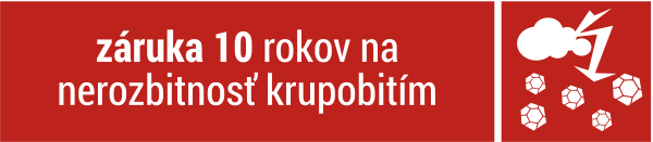 Zmluvná záruka 10 rokov na nerozbitnosť polykarbonátu krupobitím